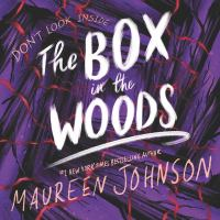 Cover image for The box in the woods. bk. 4 [sound recording CD] : Truly devious series