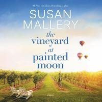 Imagen de portada para The vineyard at Painted Moon [sound recording CD]