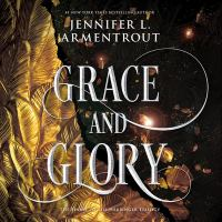 Cover image for Grace and glory. bk. 3 [sound recording CD] : Harbinger series