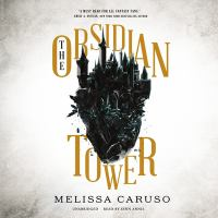 Cover image for The obsidian tower. bk. 1 [sound recording CD] : Rooks and ruin series