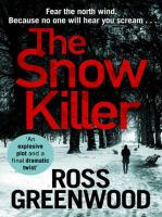 Cover image for The snow killer The start of an explosive new crime series for 2019.