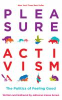 Cover image for Pleasure activism : the politics of feeling good