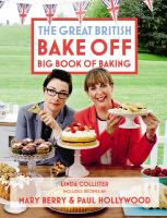 Cover image for Great British bake off big book of baking