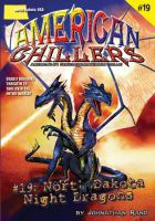 Cover image for North Dakota night dragons : American chillers series