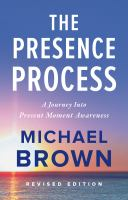 Cover image for The presence process : a journey into present moment awareness