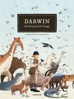 Cover image for Darwin : an exceptional voyage [graphic novel]