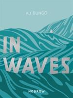 Cover image for In waves [graphic novel]