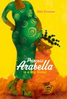 Cover image for Princess Arabella is a big sister