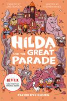 Cover image for Hilda and the great parade. bk. 2 : Hilda series