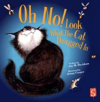 Imagen de portada para Oh no! Look what the cat dragged in