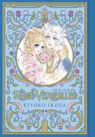 Cover image for The rose of Versailles. Vol. 2 [graphic novel]