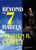 Cover image for Beyond the 7 habits
