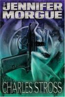 Cover image for The Jennifer morgue. bk. 2 : Laundry files series