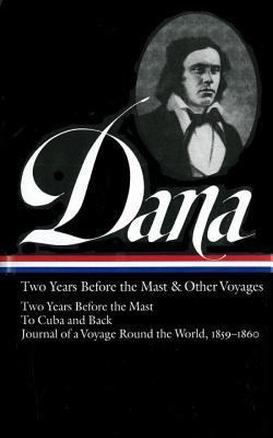 Cover image for Two years before the mast and other voyages