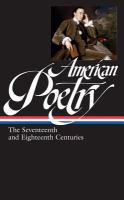 Cover image for American poetry : the seventeenth and eighteenth centuries.