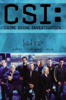 Cover image for Bad rap. Book 2 : CSI: Crime scene investigation series