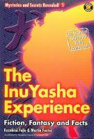Imagen de portada para The InuYasha experience : fiction, fantasy and facts