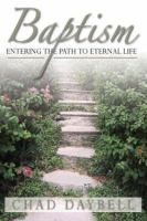 Cover image for Baptism : entering the path to eternal life