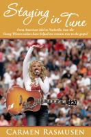 Imagen de portada para Staying In tune : from American Idol to Nashville, how the Young Women values have helped me remain true to the gospel
