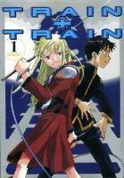 Cover image for Train + train. Volume 1