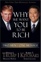 Cover image for Why we want you to be rich : two men, one message