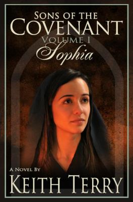 Cover image for Sophia. bk. 1 : a novel : Sons of the covenant series