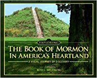 Cover image for Exploring the Book of Mormon in America's heartland : a visual journey of discovery