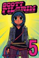 Cover image for Scott Pilgrim vs. the universe. Vol. 5 [graphic novel]