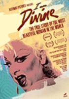 Imagen de portada para I am divine [videorecording DVD] : True story of the most beautiful woman in the world