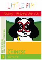Cover image for Little Pim, Mandarin Chinese. Disc 3 [videorecording DVD] : Playtime