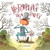Cover image for Mr. Pumpkin's tea party
