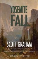 Cover image for Yosemite fall. bk. 4 : National Park mystery series