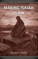 Cover image for Haciendo a Isaías simple : guía de estudio del Antiguo Testamento para el libro de Isaías = Making Isaiah plain : an Old Testament study guide for the book of Isaiah.