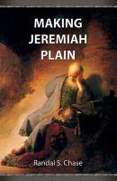Cover image for Haciendo a Jeremías simple : guía de estudio del Antiguo Testamento para el libro de Jeremías = Making Jeremiah plain : an Old Testament study guide for the book of Jeremiah
