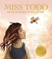 Cover image for Miss Todd and her wonderful flying machine