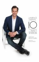 Cover image for Lawrence Zarian's 10 commandments for a perfect wardrobe