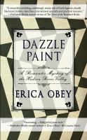 Cover image for Dazzle paint : a romantic mystery of the Hudson River Valley