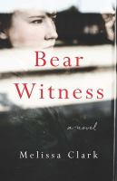 Cover image for Bear witness