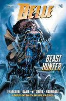 Imagen de portada para Belle [graphic novel] : Beast hunter