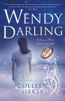 Cover image for Shadow. bk. 3 : Wendy Darling series