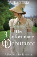 Imagen de portada para Unfortunate debutante. bk. 7 : Beckett files series