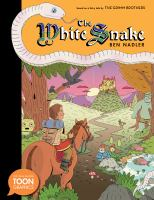 Imagen de portada para The white snake [graphic novel] : based on a fairy tale by the Grimm brothers
