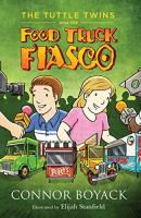 Imagen de portada para The Tuttle twins and the food truck fiasco