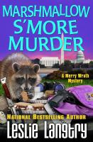 Cover image for Marshmallow s'more murder Merry wrath mystery series, book 3.