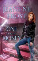 Imagen de portada para One for the money Night Huntress Series, Book 4.5.