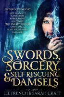Cover image for Swords, sorcery, & self-rescuing damsels