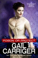 Cover image for Poison or protect. bk. 1 : a delightfully deadly novella