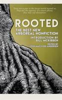 Cover image for Rooted : the best new arboreal nonfiction