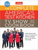 Cover image for The complete America's test kitchen TV show cookbook, 2001-2019