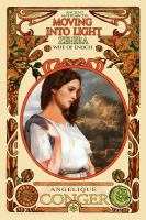 Cover image for Moving into light : Zehira, wife of Enoch. bk. 4 : Ancient Matriarchs series / by Angelique Conger.